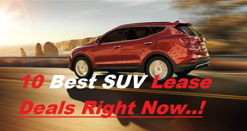 10 Best SUV Lease Deals Right Now - TOP Value Crossover 2020