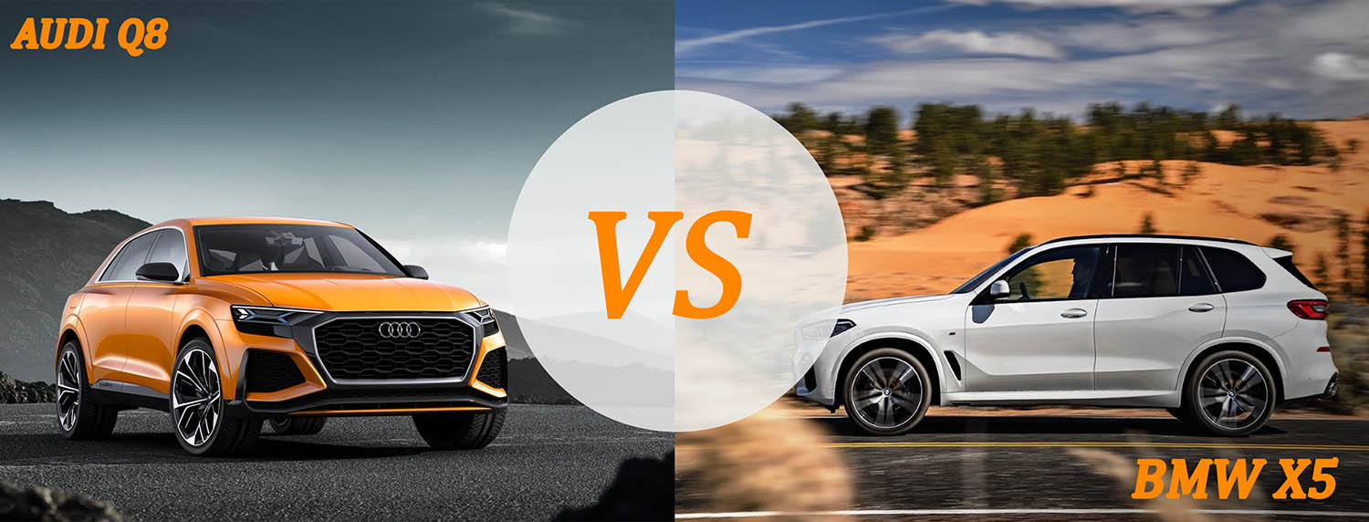 Audi Q8 VS BMW X5 SUV COMPARISON