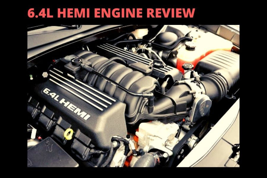 6.4L HEMI ENGINE REVIEW